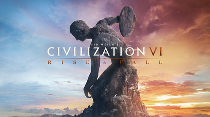 civ 6 review rise and fall